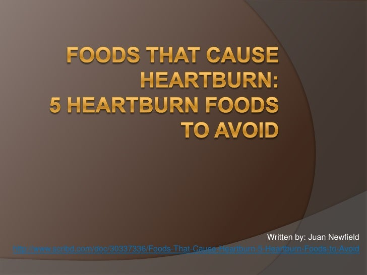 Foods To Avoid With Heartburn
