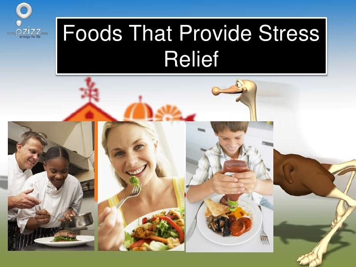 Foods that provide stress relief