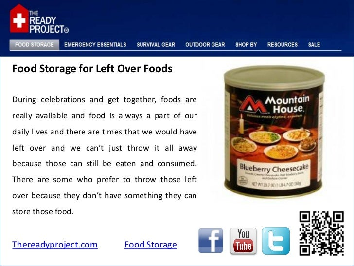 Food Storage for Left Over FoodsDuring celebrations and get together, foods arereally available and food is always a part ...