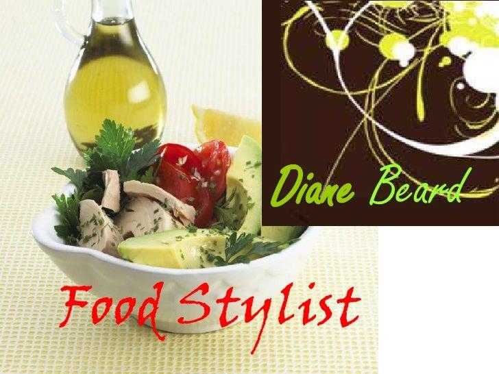 Food Stylist Presentation