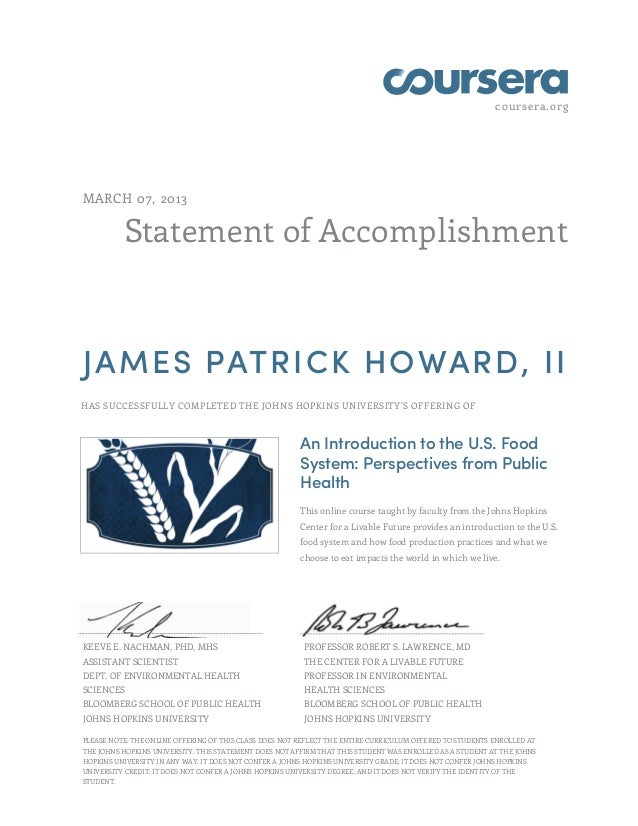 coursera.orgMARCH 07, 2013          Statement of AccomplishmentJAMES PATRICK HOWARD, IIHAS SUCCESSFULLY COMPLETED THE JOHN...