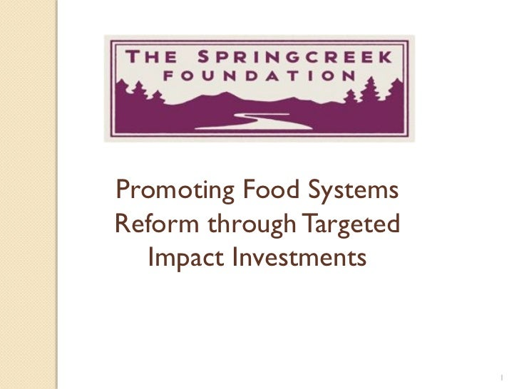 Promoting Food Systems Reform through Targeted Impact Investments