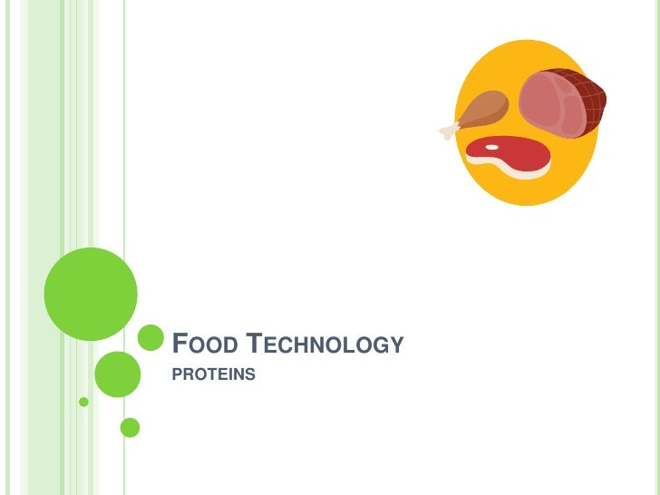 FOOD TECHNOLOGYPROTEINS