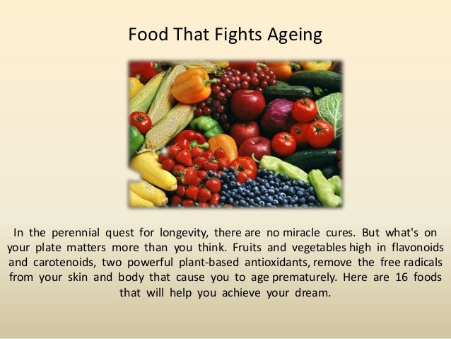 Food That Fights Ageing In the perennial quest for longevity, there are no miracle cures. But whats onyour plate matters m...