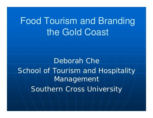 Food tourism and branding the gold coast