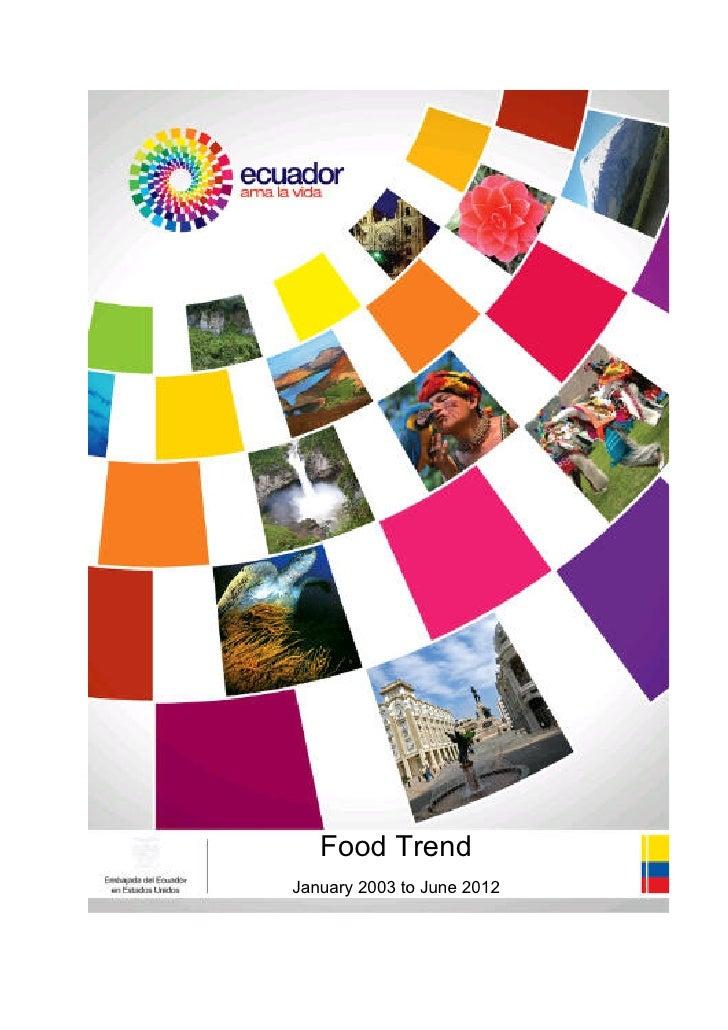 Food TrendJanuary 2003 to June 2012