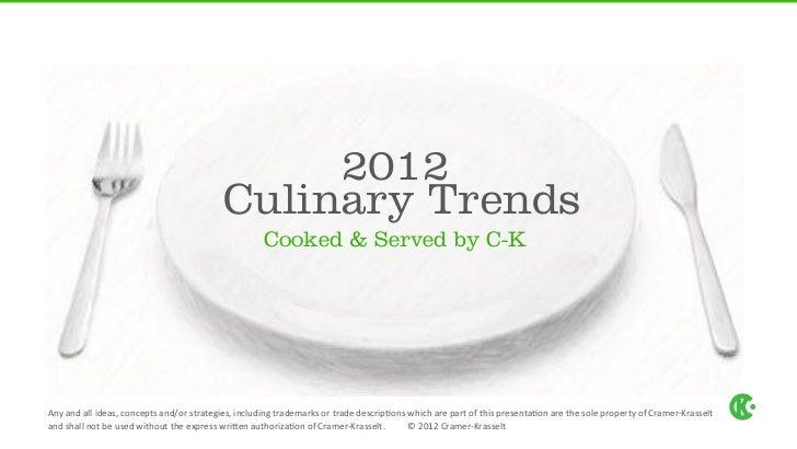 C-K Food Trends 2012
