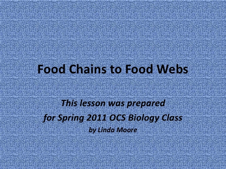 From Food Chain to Food Web
