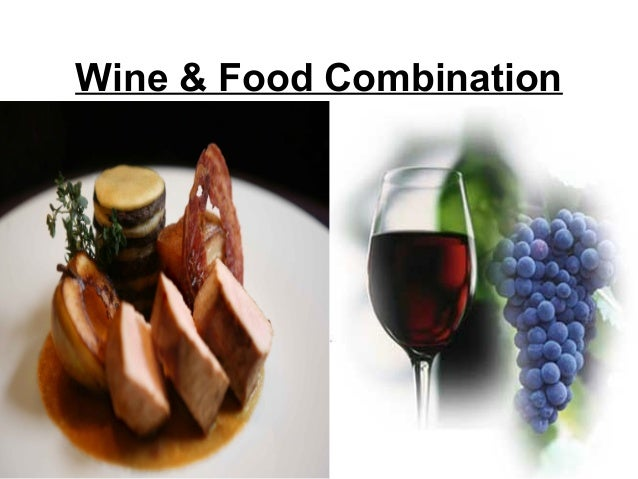 Wine & Food Combination