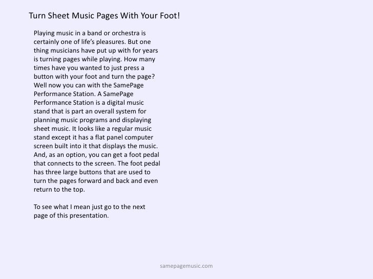 Turn Sheet Music Pages With Your Foot!<br />Playing music in a band or orchestra is certainly one of life's pleasures. But...