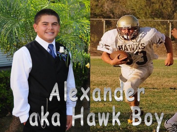 Alexander aka Hawk Boy