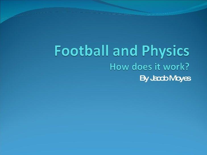 Football And Physics