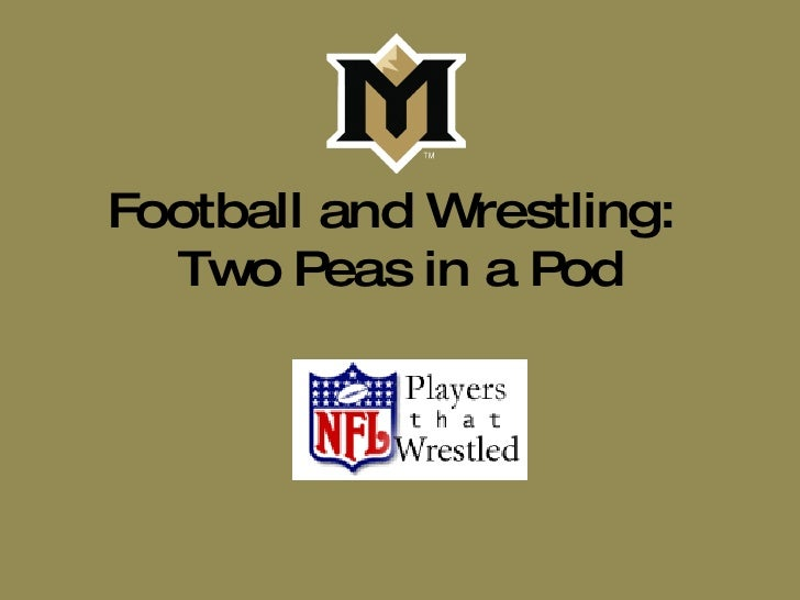 Football And Wrestling