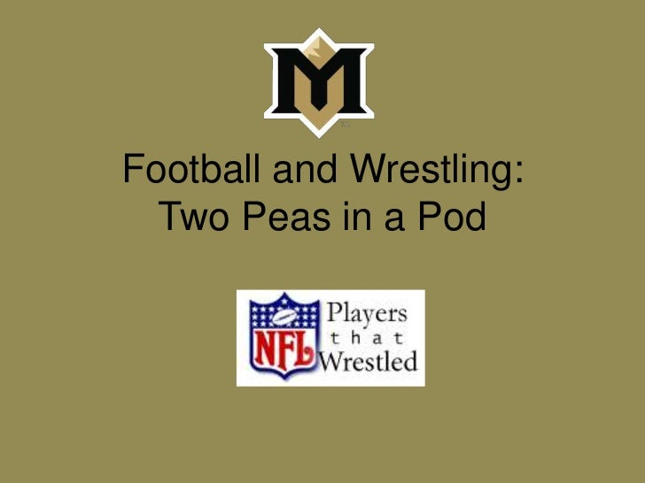 Football and Wrestling: Two Peas in a Pod<br />