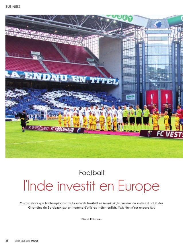 28 juillet-août 2015 INDES Business Mi-mai, alors que le championnat de France de football se terminait, la rumeur du rach...