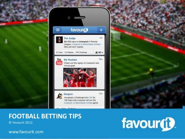 FOOTBALL BETTING TIPS© Favourit 2012.www.favourit.com