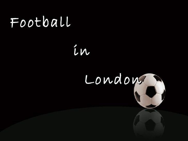 Football in London