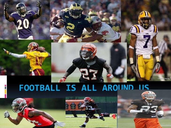 Football is all around us (1)