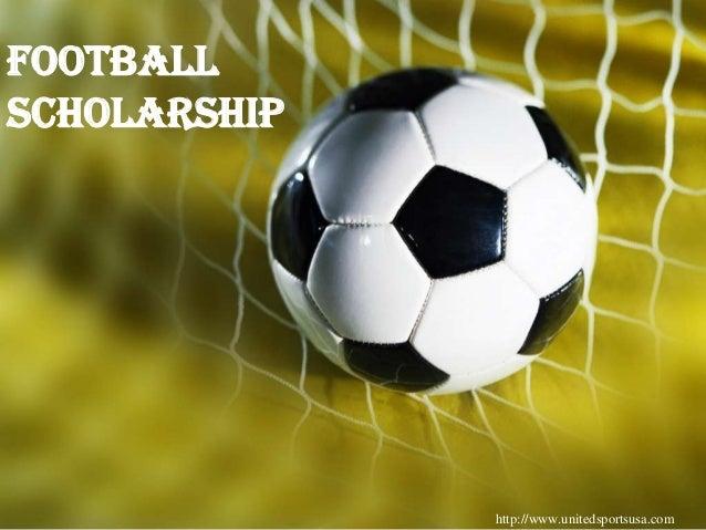 Footballscholarship              http://www.unitedsportsusa.com