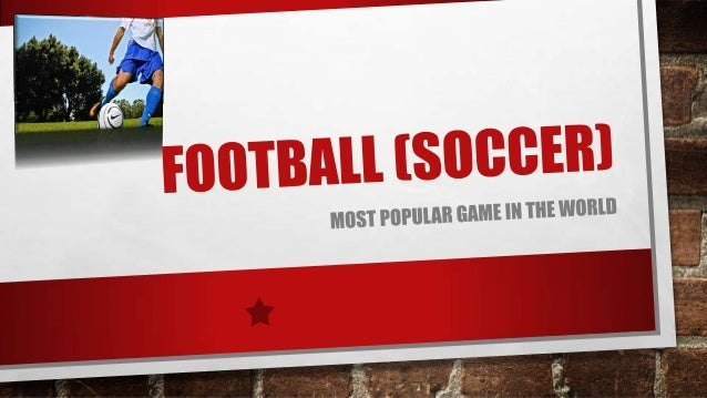 HISTORY OF SOCCER • THE HISTORY OF SOCCER IS RICH WITH EVENTS, DEVELOPMENT AND ITS GROWING CRAZE ALL OVER THE WORLD.  • EA...