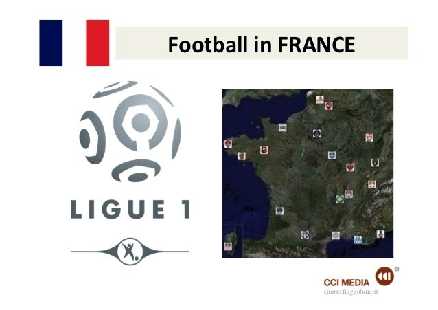 Football in FRANCE                       connecting solutions