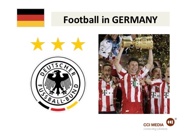 Football in GERMANY                         connecting solutions