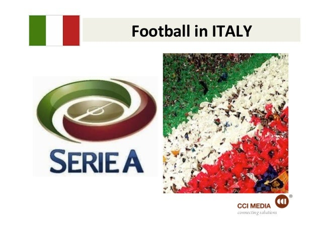 Football in ITALY                       connecting solutions