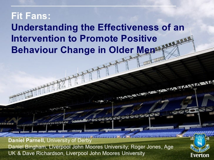 Fit Fans: Understanding the Effectiveness of an Intervention to Promote Positive Behaviour Change in Older MenDaniel Parne...
