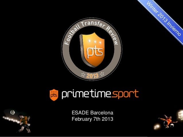 ESADE BarcelonaFebruary 7th 2013                    1