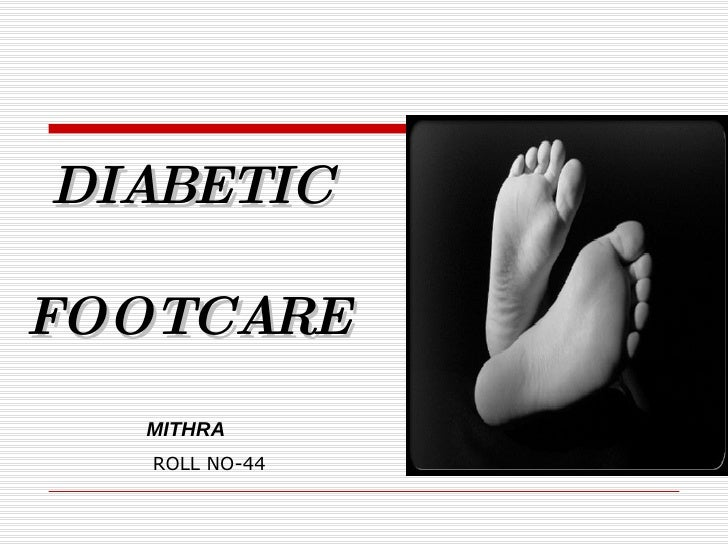 DIABETIC FOOTCARE MITHRA ROLL NO-44