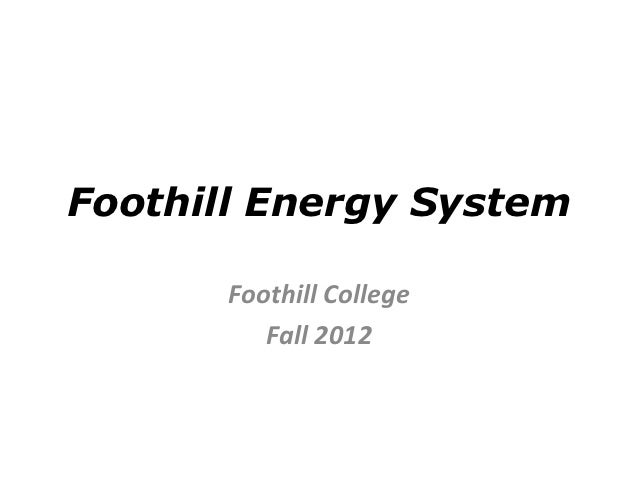 Foothill College Energy System