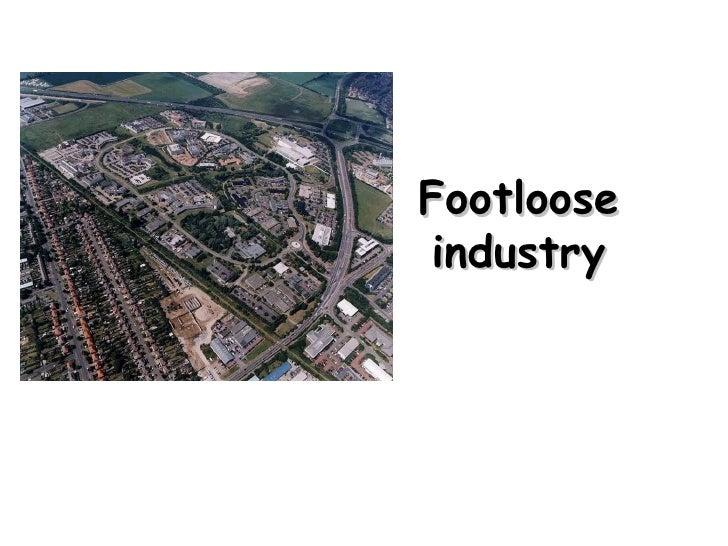 Footloose Industry 2