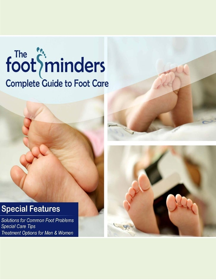 Complete Guide to Foot Care   1