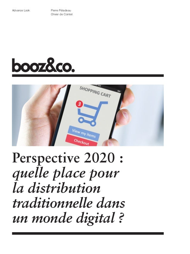 Advance Look  Pierre Péladeau Olivier de Cointet  Perspective 2020 : quelle place pour la distribution traditionnelle dans...