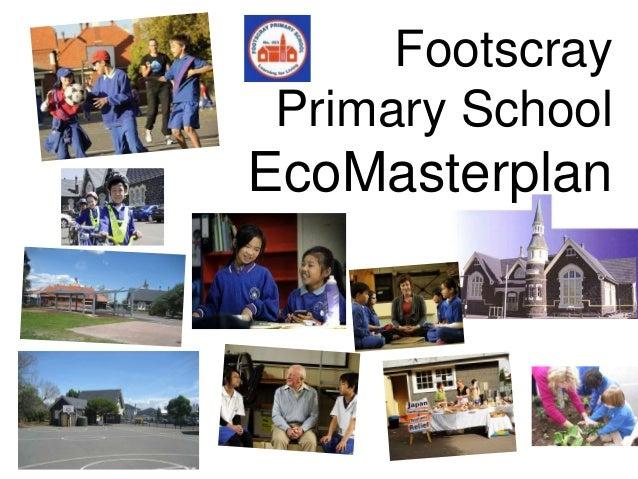 Footscray Primary School EcoMasterplan
