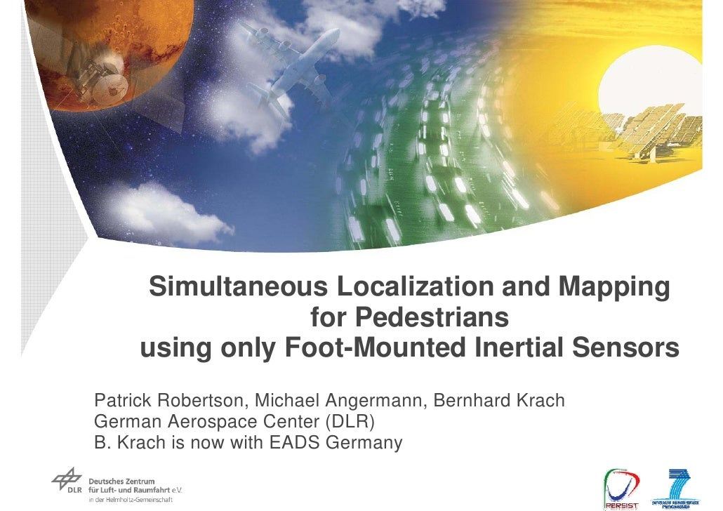Simultaneous Localization and Mapping                   for Pedestrians      using only Foot-Mounted Inertial Sensors Patr...