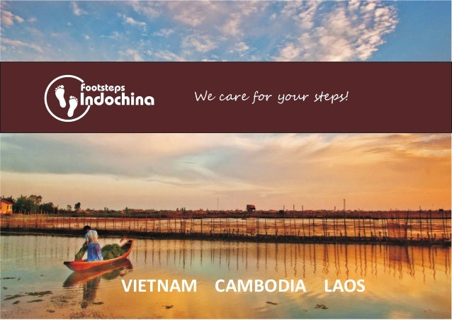 We care for your steps!VIETNAM CAMBODIA LAOS