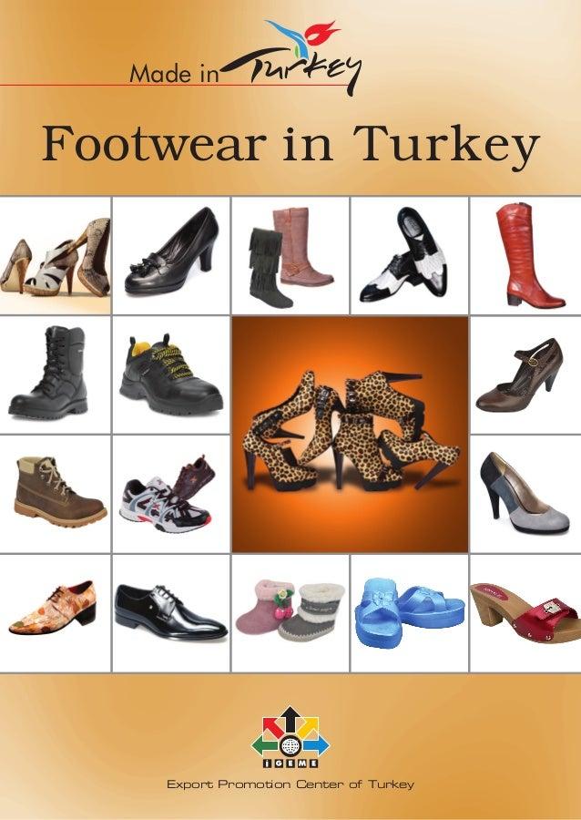 Export Promotion Center of Turkey Footwear in Turkey Made in
