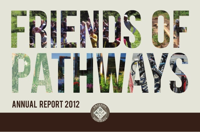 Friends of Pathways 2012 Annual Report
