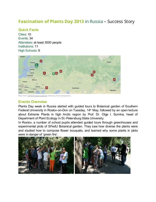 Fascination of Plants Day 2013 in Russia – Success StoryQuick FactsCities: 10Events: 34Attendees: at least 3000 peopleInst...