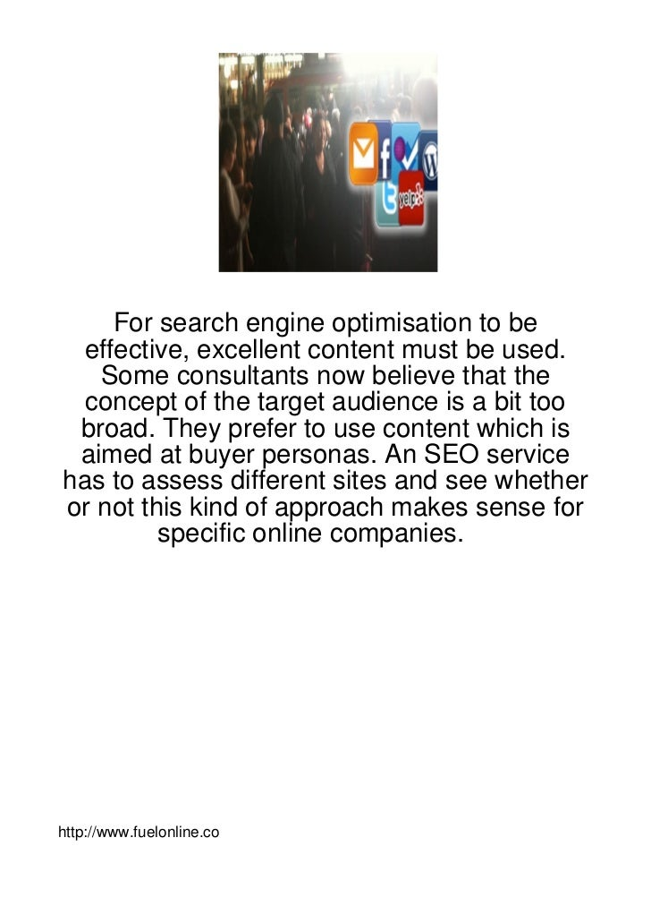 For search engine optimisation to be effective, excellent content must be used.   Some consultants now believe that the  c...