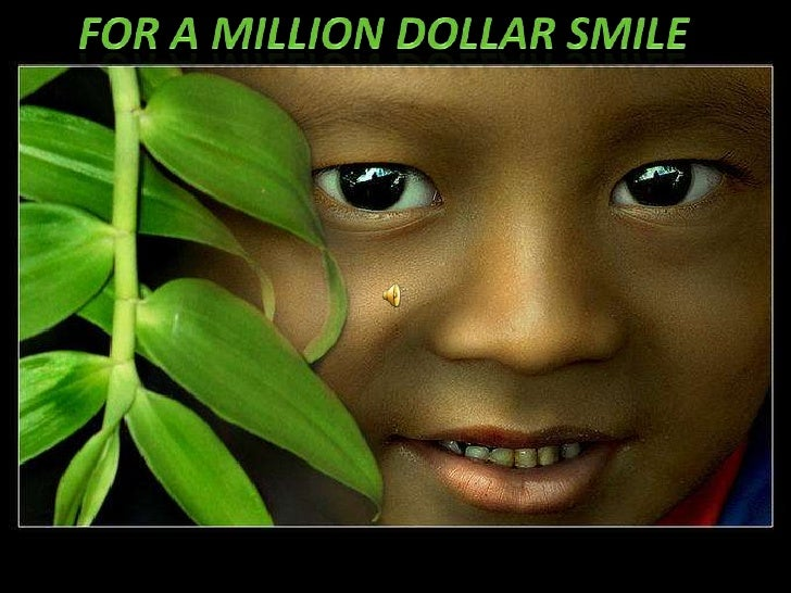 For a million dollar smile<br />