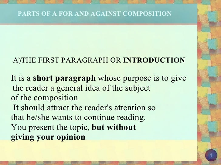 PARTS OF A FOR AND AGAINST COMPOSITION
