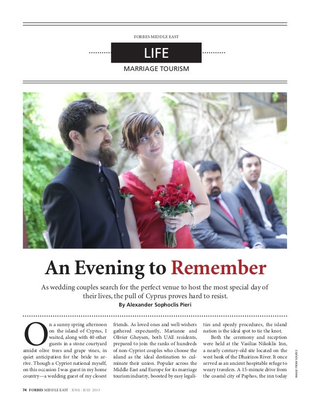 74 FORBES MIDDLE EAST JUNE - JULY 2013 An Evening to Remember As wedding couples search for the perfect venue to host the ...