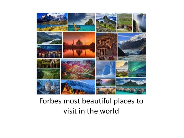 forbes most beautiful places tovisit in the world