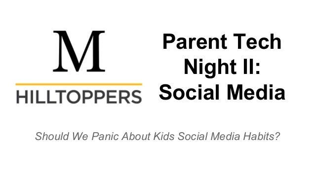 Social Media Presentation: Parent Topic Night II