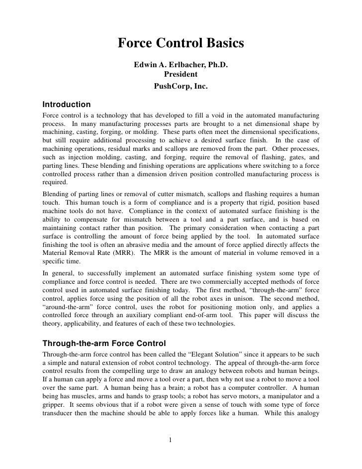 Force Control Basics                                 Edwin A. Erlbacher, Ph.D.                                        Pres...