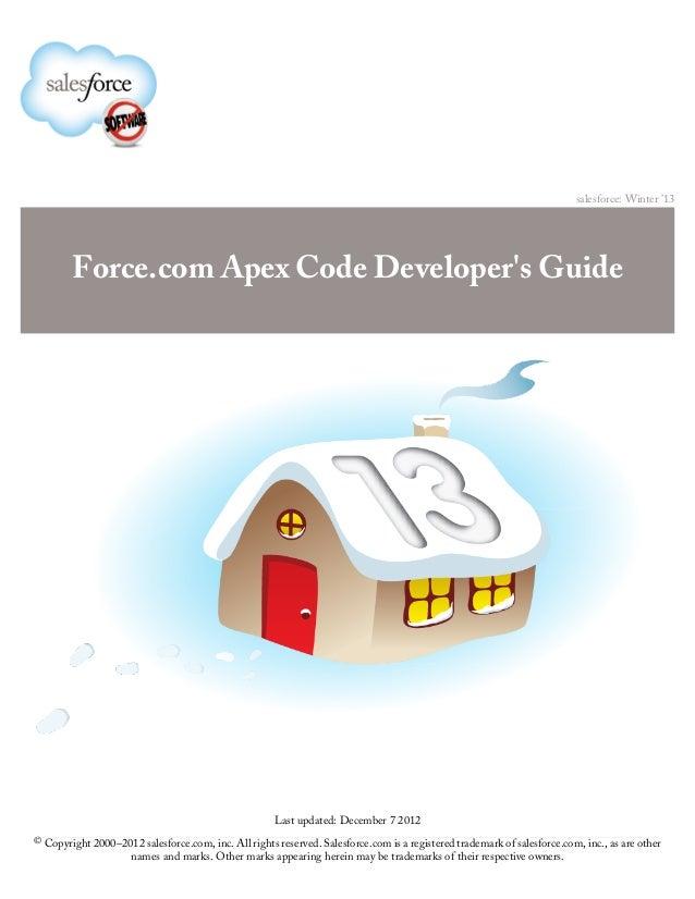 salesforce: Winter '13        Force.com Apex Code Developers Guide                                                      La...