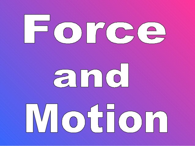 Force & motion notes 2013