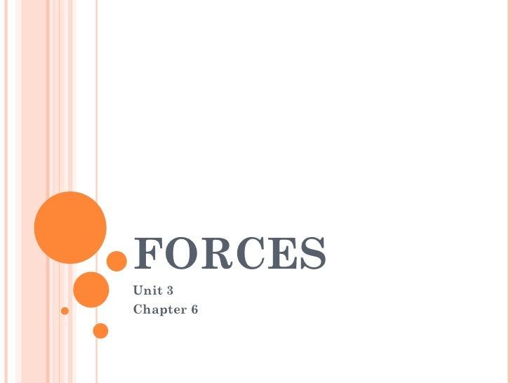 FORCES Unit 3 Chapter 6